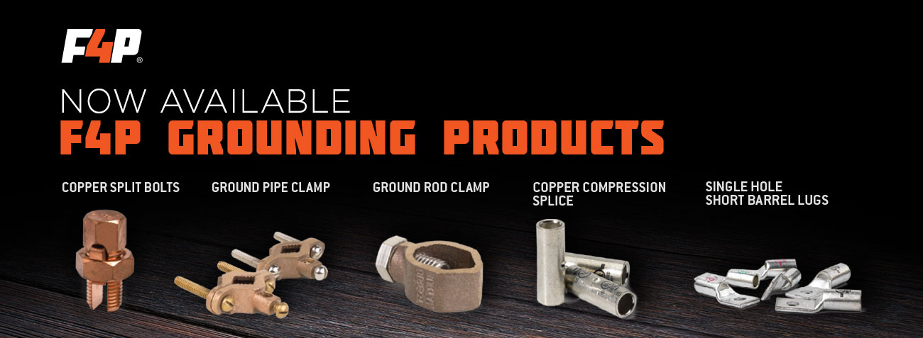 Now Available F4P Grounding Products